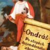 O Zbojníku Ondrášovi