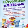 Den plný čerstvého ovoce a mléčných výrobků