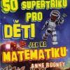 50 supertriků pro děti jak na matematiku