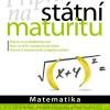 Příprava na státní maturitu – Matematika