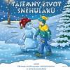 Tajemný život sněhuláků aneb Příhody sněhuláka Sněhošlápka a jeho kamarádů