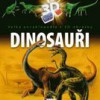 Velká encyklopedie s 3D obrázky – Dinosauři