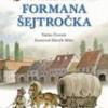 Cesty formana Šejtročka – V. Čtvrtek, ilustroval Z. Miler