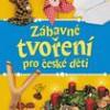 Zábavné tvoření pro české děti