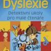 Dyslexie – Detektivní úkoly pro malé čtenáře