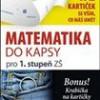Matematika do kapsy pro 1.stup. ZŠ (192 kartiček)