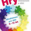 Hry pro rozvoj všímavosti u dětí