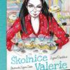 Školnice Valerie se ujímá vedení